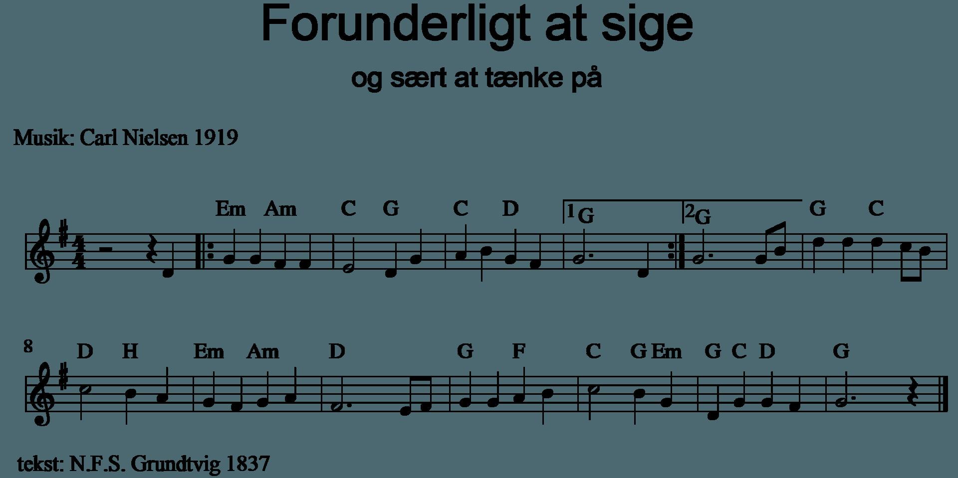 Forunderligt at sige noder af Carl Nielsens melodi